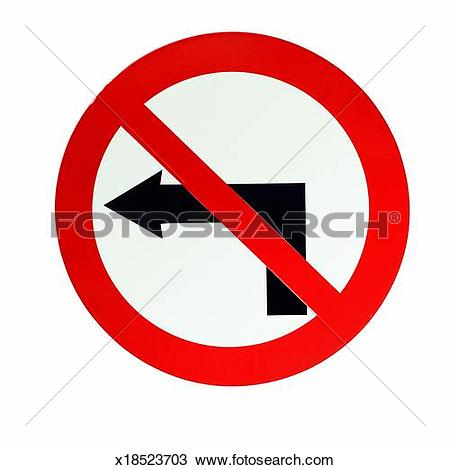 Stock Photo of Close up of a no left turn arrow sign x18523703.