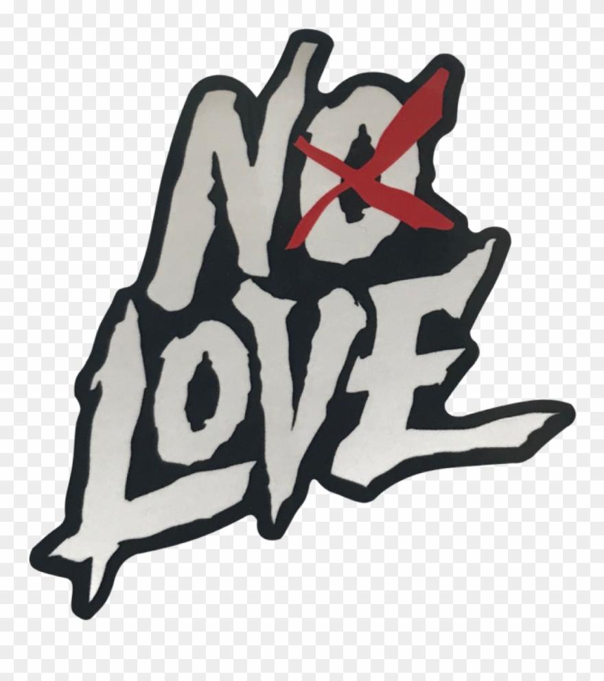 No Love.
