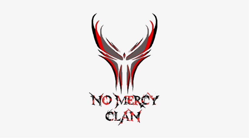 No Mercy Clan.