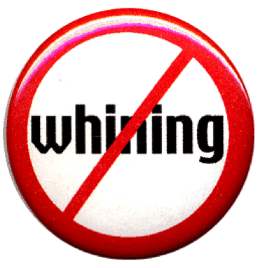 No More Whining Clipart.
