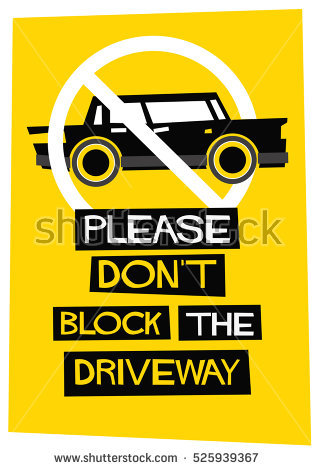 Please Dont Block Driveway No Parking Stock Vector 525939367.