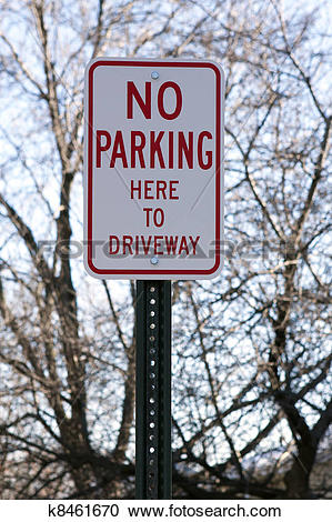 Stock Photography of No parking here to driveway k8461670.