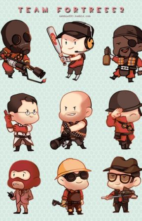 Team fortress 2 fanfic.