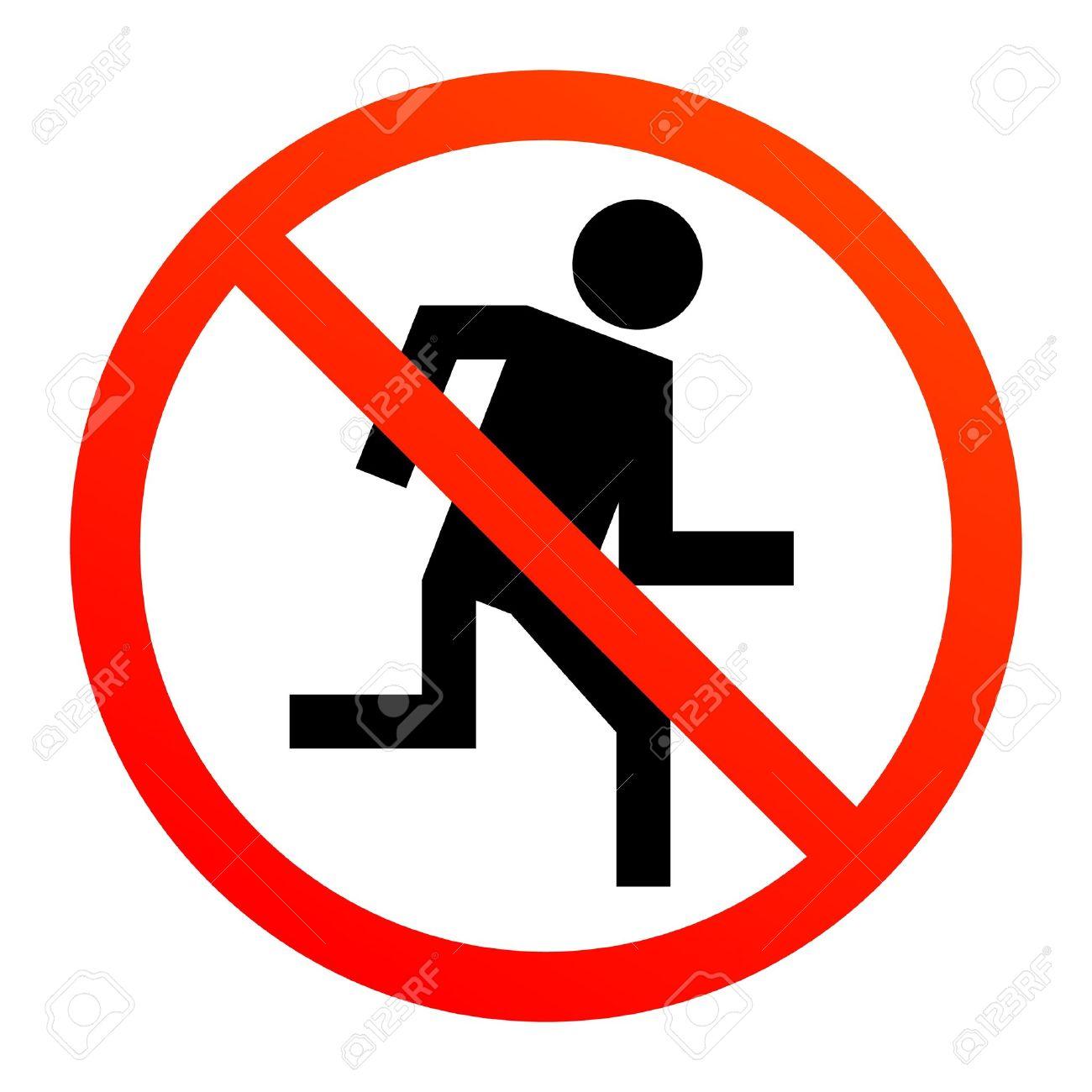 No run sign.