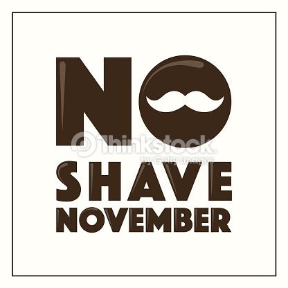 No Shave November Print Vector Art.