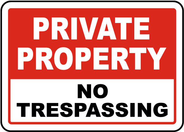 Private Property No Trespassing Sign.