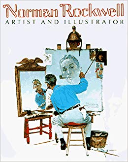 Norman Rockwell: Artist and Illustrator: Thomas S. Buechner.