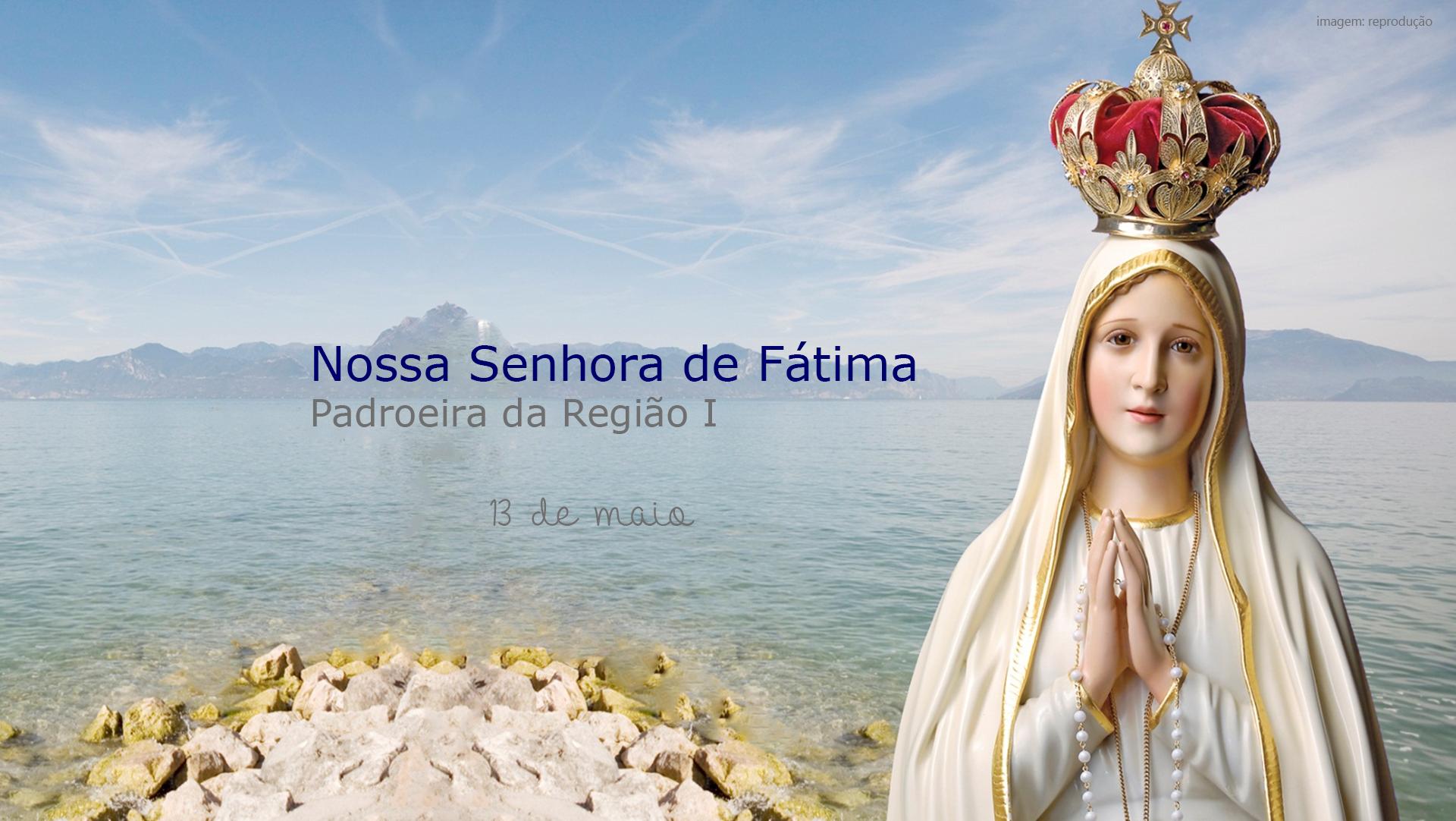 13 de maio: Dia de Nossa Senhora de Fátima.