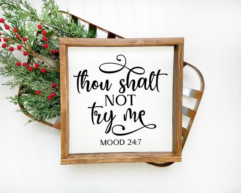 Thou Shalt Not Try Me Mood 24:7 svg.