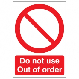 Do Not Use Sign Do Not Use Out Of Order #NecV3d.