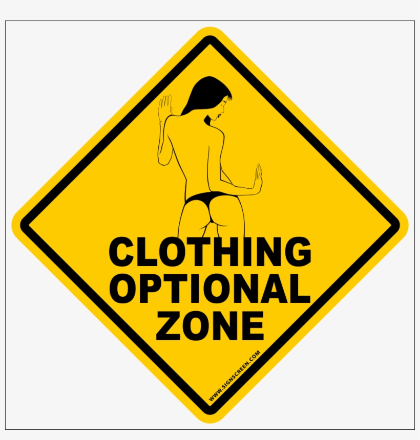 Clothing Optional Sign~funny Novelty Xing Gift Sign.