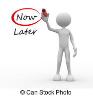 Later now Stock Illustrations. 497 Later now clip art images and.