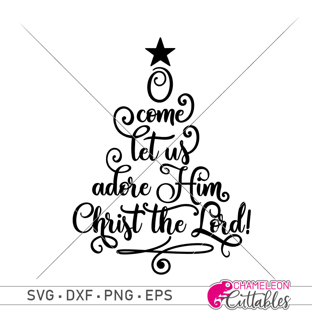 O come let us adore Him Christ the Lord.
