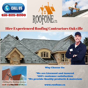 Hire Experienced Roofing Contractors Oakville.