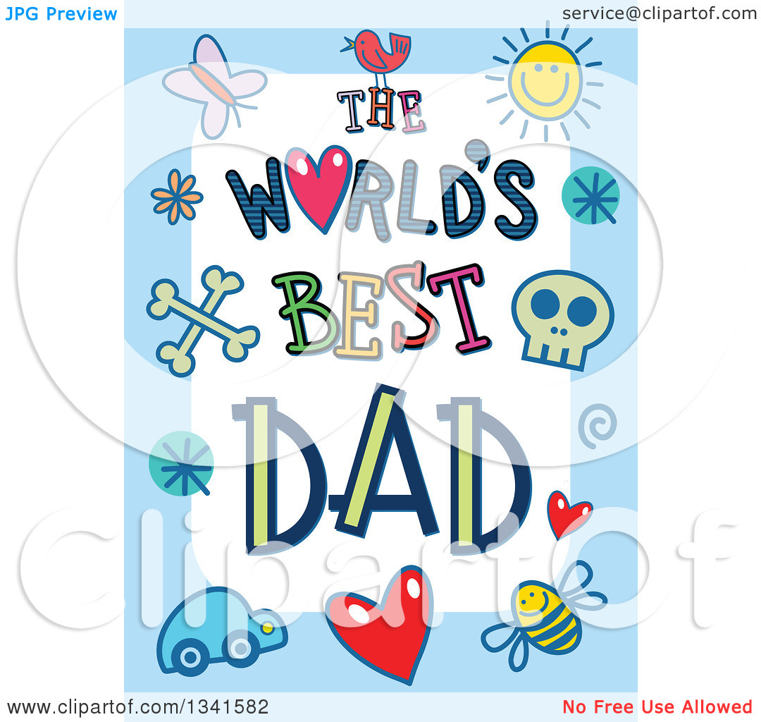 Clipart of a Doodled the Worlds Best Dad Occasion Design over.