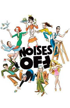 Noises Off.