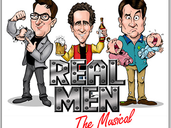 It Takes Balls! Tickets Now Available for Real Men: The Musical.