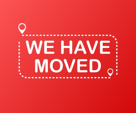 We have moved. Moving office sign. Clipart image isolated on.