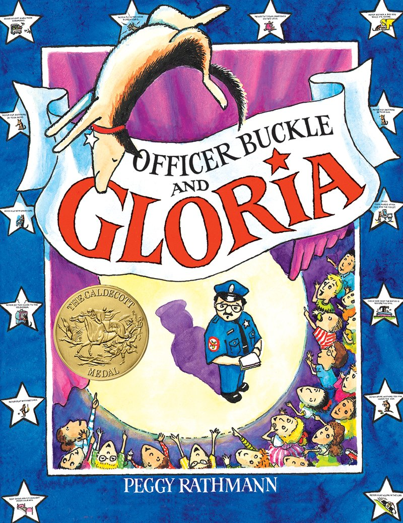 Officer Buckle and Gloria by Peggy Rathmann.