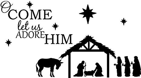 Amazon.com: Quote O Come Let Us Adore Him with Nativity.