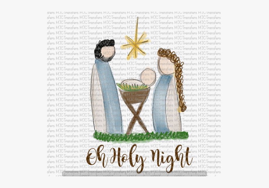 Oh Holy Night.