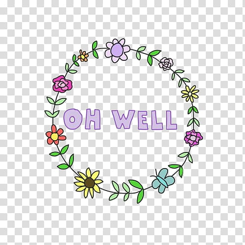 oh well tet transparent background PNG clipart.