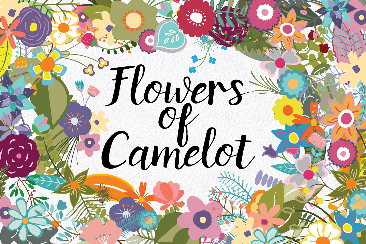 Flowers of Camelot.