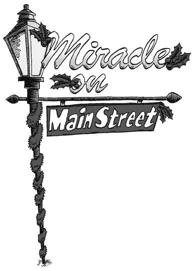 Miracle On Main Street.