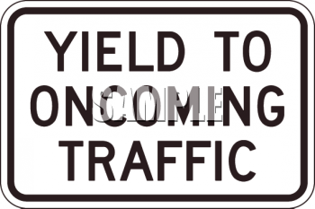 Yield to Oncoming Traffic.