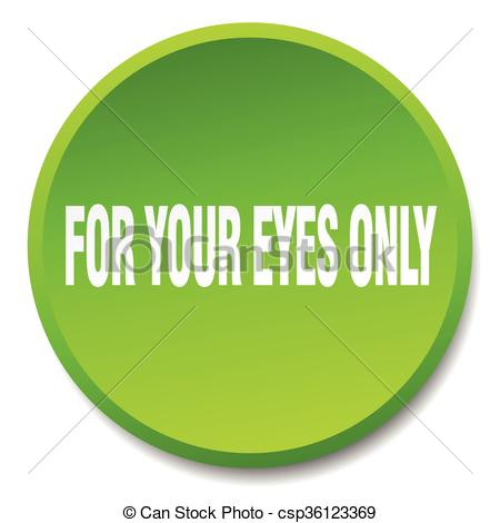 Clip Art Vector of for your eyes only green round flat isolated.