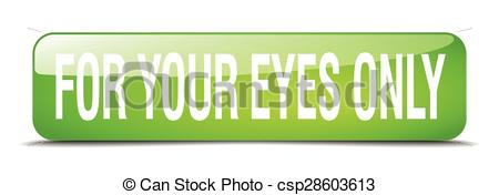 Vector Clip Art of for your eyes only green square 3d realistic.