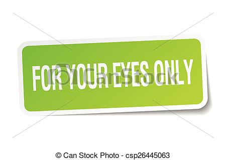 Clip Art Vector of for your eyes only green square sticker on.