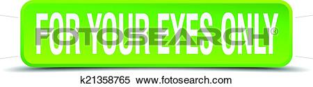 Clipart of for your eyes only green 3d realistic square isolated.