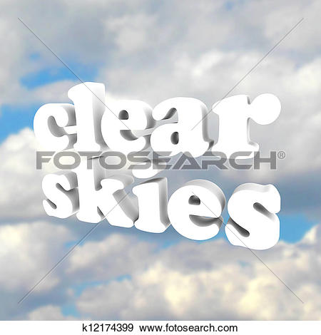 Stock Illustration of Clear Skys Word Open Blue Sky Clouds.