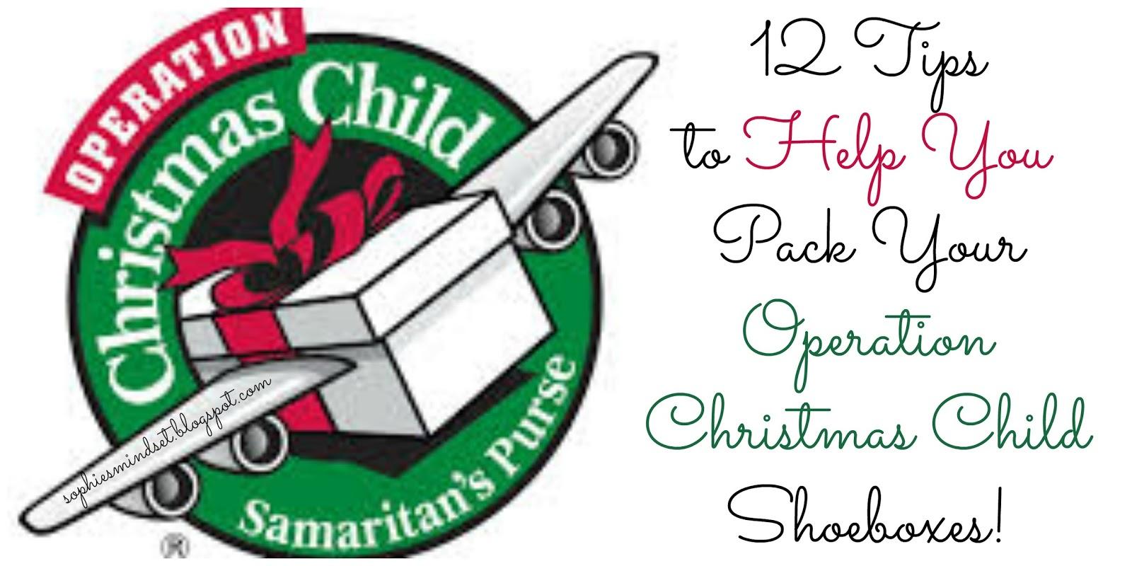 Sophie's Mindset: 12 Tips for Operation Christmas Child Shoeboxes.