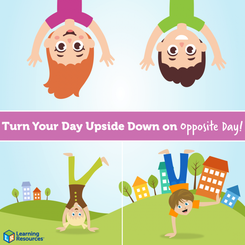 Turn Your Day Upside Down on Opposite Day!.