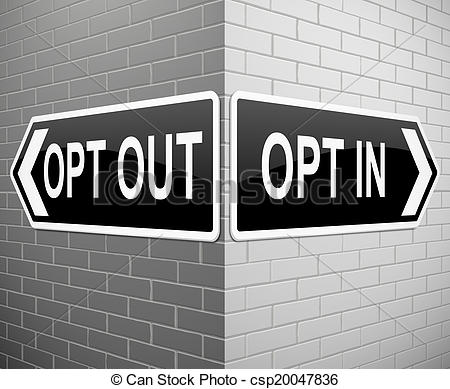 Drawings of Opt in or out..