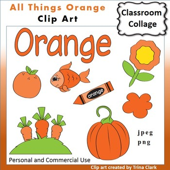 Orange Things Clip Art Color personal & by Classroom Collage.