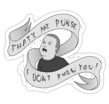 "THAT'S MY PURSE [ORIGINAL EDITION]"" Stickers by grackken."
