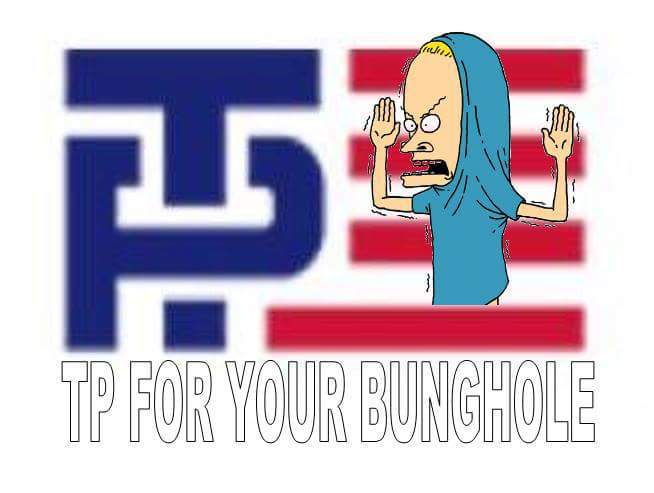 Cornholio approves this message.