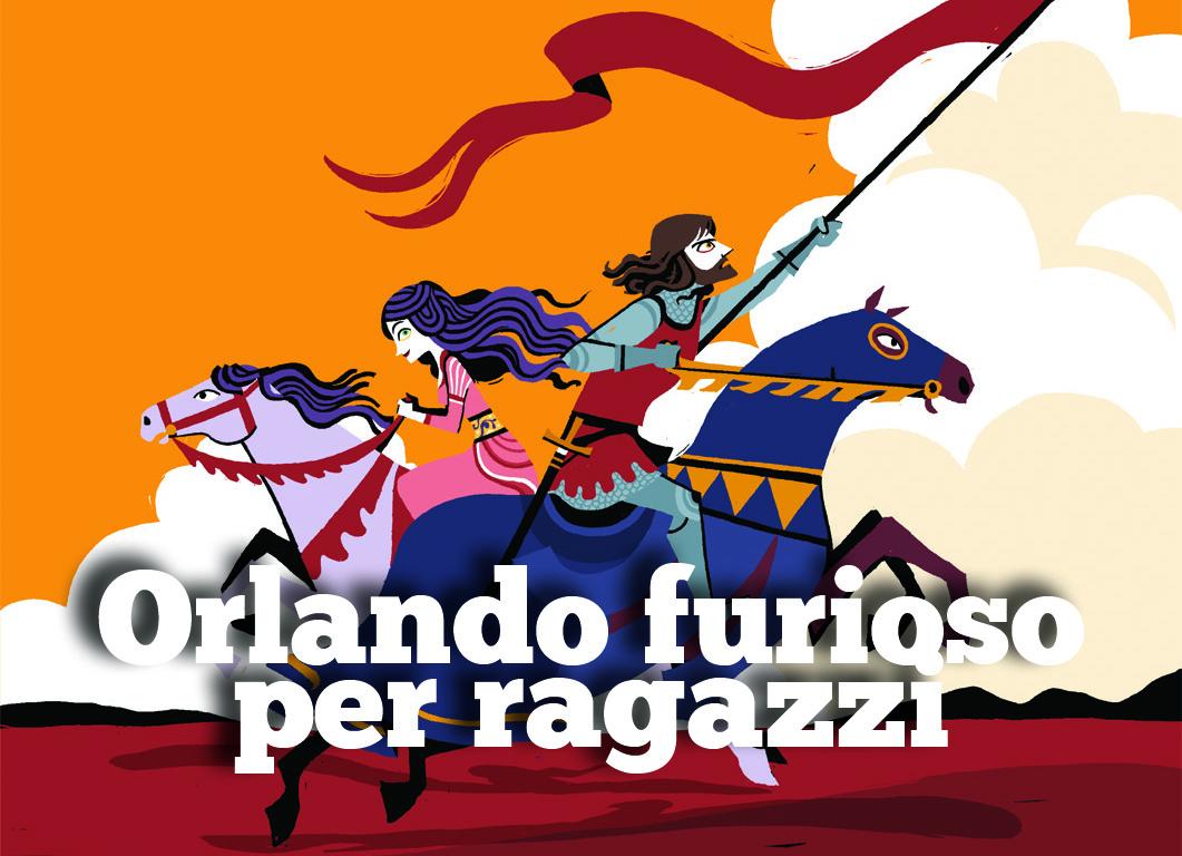 """Orlando furioso e innamorato"""", La Nuova frontiera junior e """"Storie."""