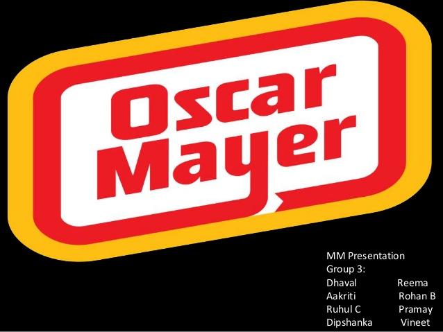 Case Study on Oscar Mayer.