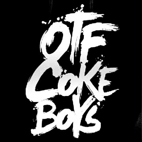 OTF Coke Boys.