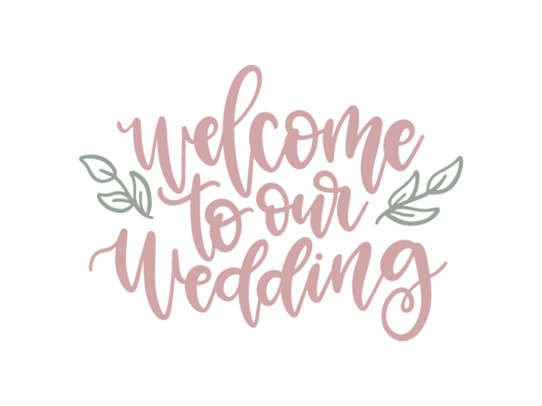 Free Welcome to our wedding SVG DXF PNG & JPEG.