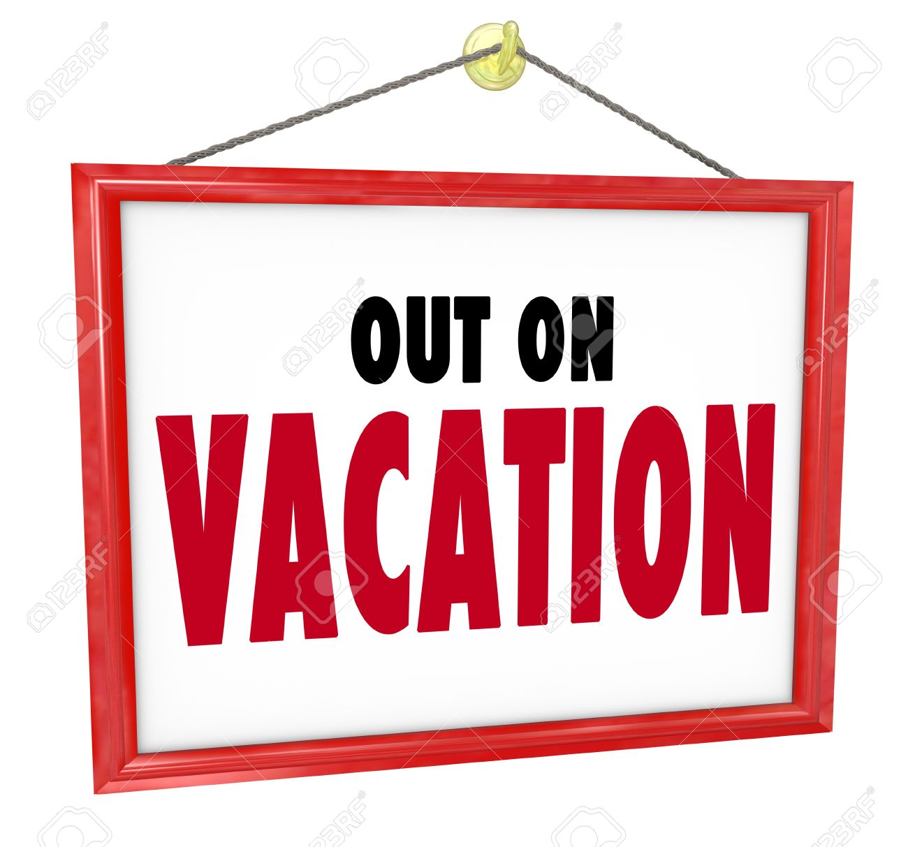 Out On Vacation Words On Hanging Sign For Store Window Or Office.