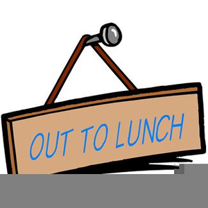 Out To Lunch Sign Clipart.