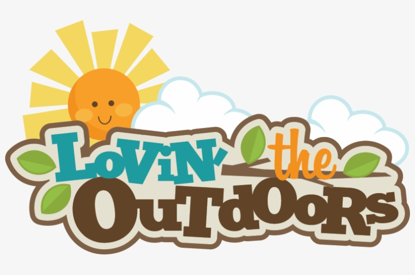 Lovin\' The Outdoors Svg Scrapbook Title Camping Svg.