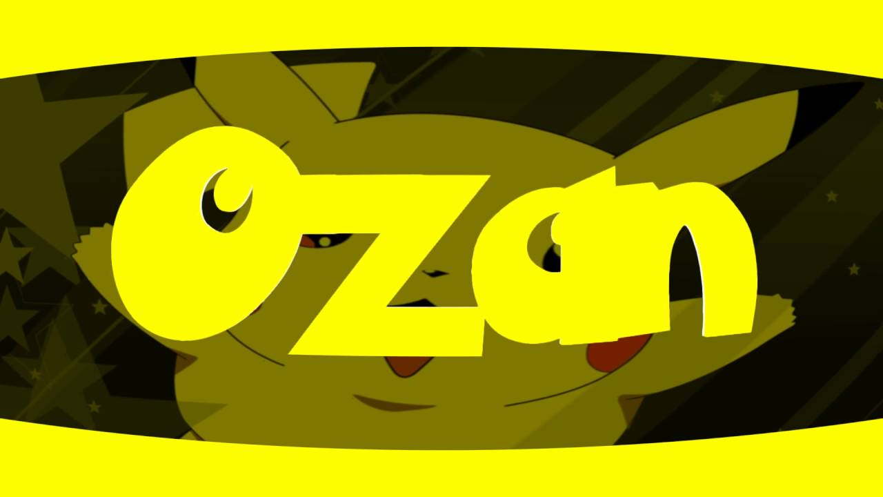 Ozan İntro Pikachu intro [ LyonMagic].