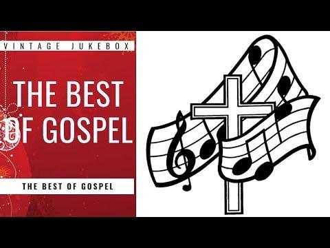 The Best of Gospel (FULL ALBUM).