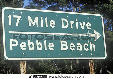 """Pictures of """"17 Mile Drive"""" scenic drive sign in Pacific Grove."""